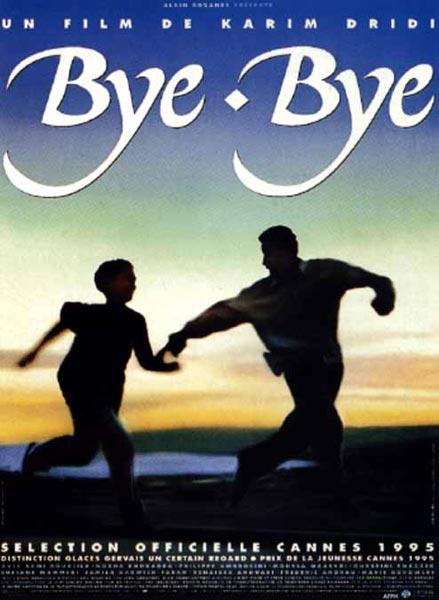 Bye-bye [DVDRIP] [FRENCH] [US] [FS]